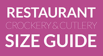 Restaurant Crockery & Cutlery Size Guide