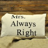 40x60cm Mrs Always Right Cushion