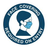 Face Covering Required for Entry Vinyl Sign 125mm